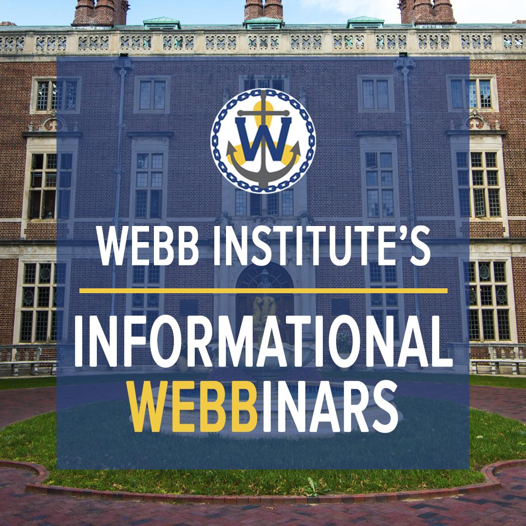 Webb Institute Informational WEBBinar